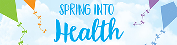 Spring Into Health Community Event